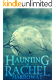 The Haunting of Rachel Harroway- Book 2