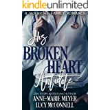 His Broken Heart Antidote (A McKnight Family Romance Book 4)