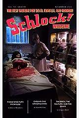 Schlock! Webzine: Vol 16 Issue 10 Kindle Edition