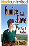 Eunice finds Love (Women of Wakefield Book 5)