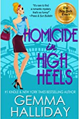 Homicide in High Heels (High Heels Mysteries #8): a Humorous Romantic Mystery Kindle Edition