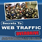 The Secret to Getting Traffic To Your Website