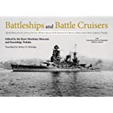 Battleships and Battle Cruisers: Selected Photos from the Archives of the Kure Maritime Museum The Best from the Collection o