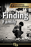 Finding Family: A Novella (Blood Flows South)