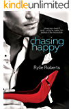 Chasing Happy (A Texas Ever After Novel Book 1)