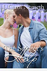The Soldier's Help (Wounded Soldier Book 4) Kindle Edition