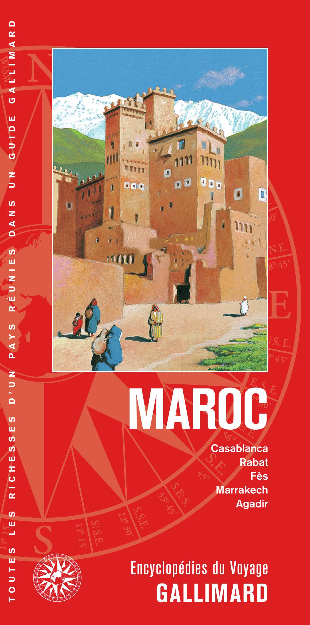 Maroc: Casablanca, Rabat, Fès, Marrakech, Agadir Encyclopédies du Voyage: Amazon.es: Collectifs: Libros en idiomas extranjeros