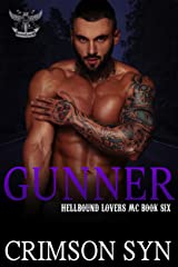 GUNNER (Hellbound Lovers MC, #6) Kindle Edition