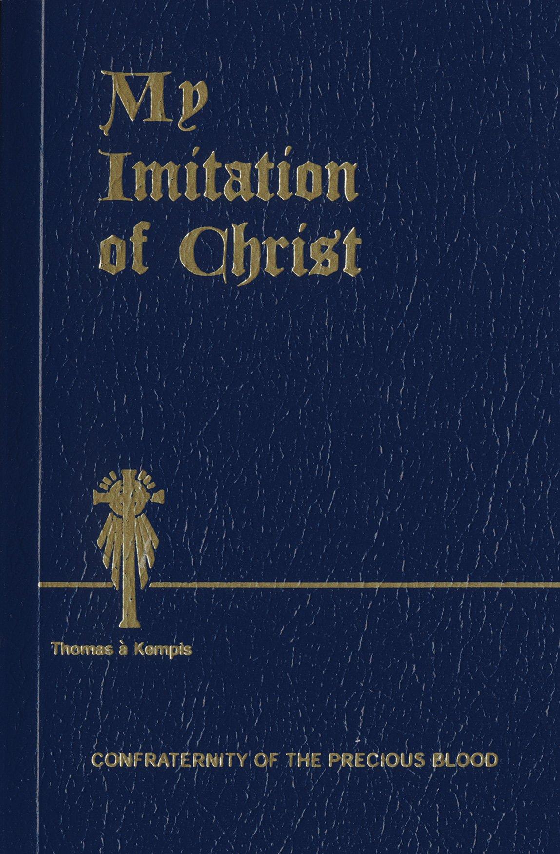 My Imitation of Christ: Thomas Á Kempis: 9781618908247: Amazon.com: Books