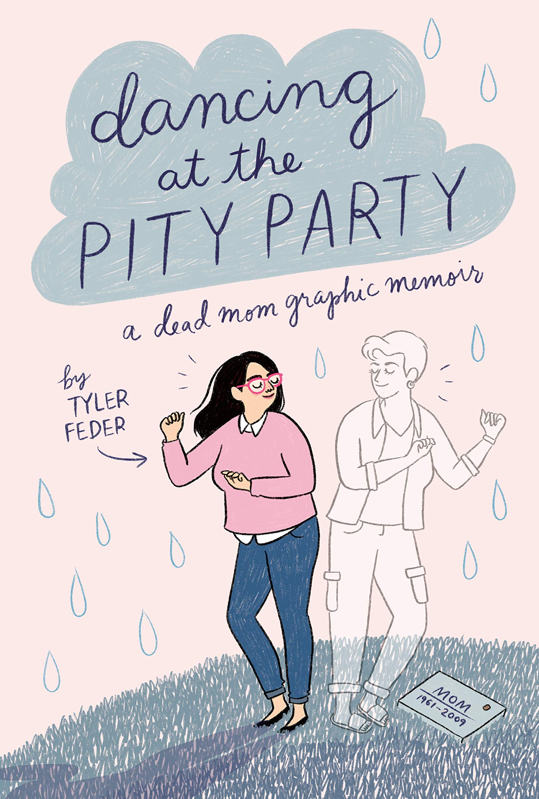 Amazon.com: Dancing at the Pity Party (9780525553021): Feder, Tyler: Books
