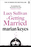 Lucy Sullivan is Getting Married