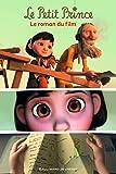 Le Petit Prince: Le roman du film