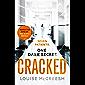 Cracked: The gripping, dark & unforgettable debut thriller (English Edition)