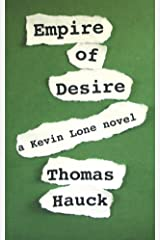 Empire of Desire (Kevin Lone Thrillers Book 2) Kindle Edition