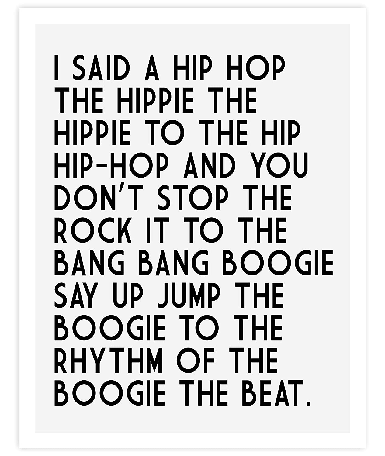 Hip Hop Lyrics Typography Quote Art Print Poster For Home & Bedroom Decor - Fun & Unique Gift for Bedroom & Home Wall Art - 11x14 inches, Unframed