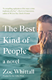 The Best Kind of People: A Novel