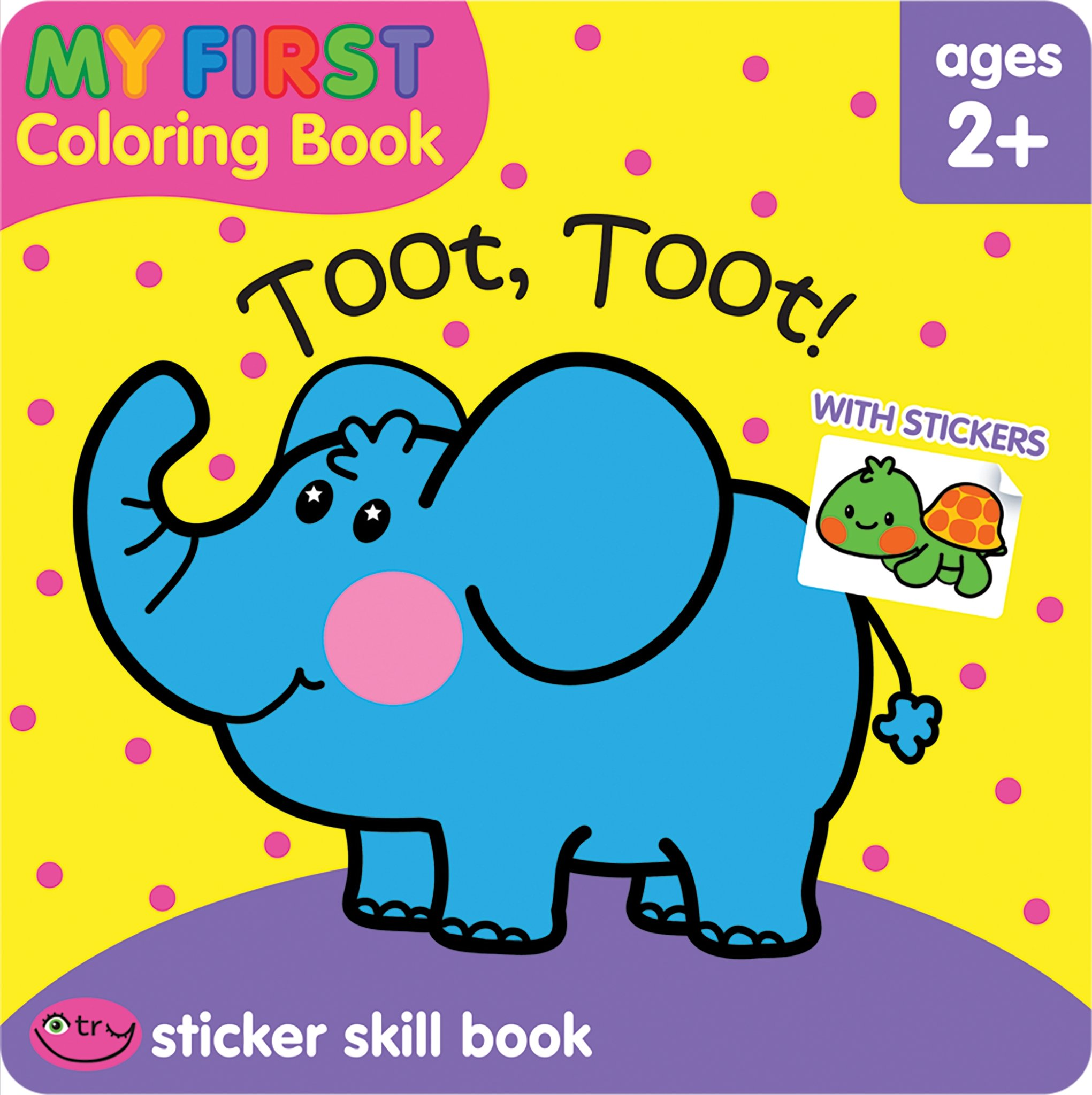 Read Online Toot Toot! (My First Coloring Book) PDF