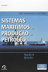 Sistemas marítimos de produção de petróleo