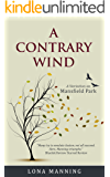 A Contrary Wind: a variation on Mansfield Park