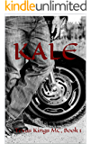 KALE: Texas Kings MC, Book 1