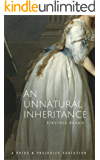 An Unnatural Inheritance: A Pride and Prejudice Variation