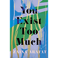You Exist Too Much: A Novel book cover