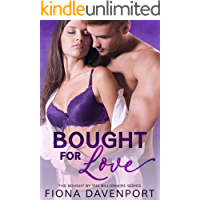 Bought For Love (Bought by the Billionaire Book 2)