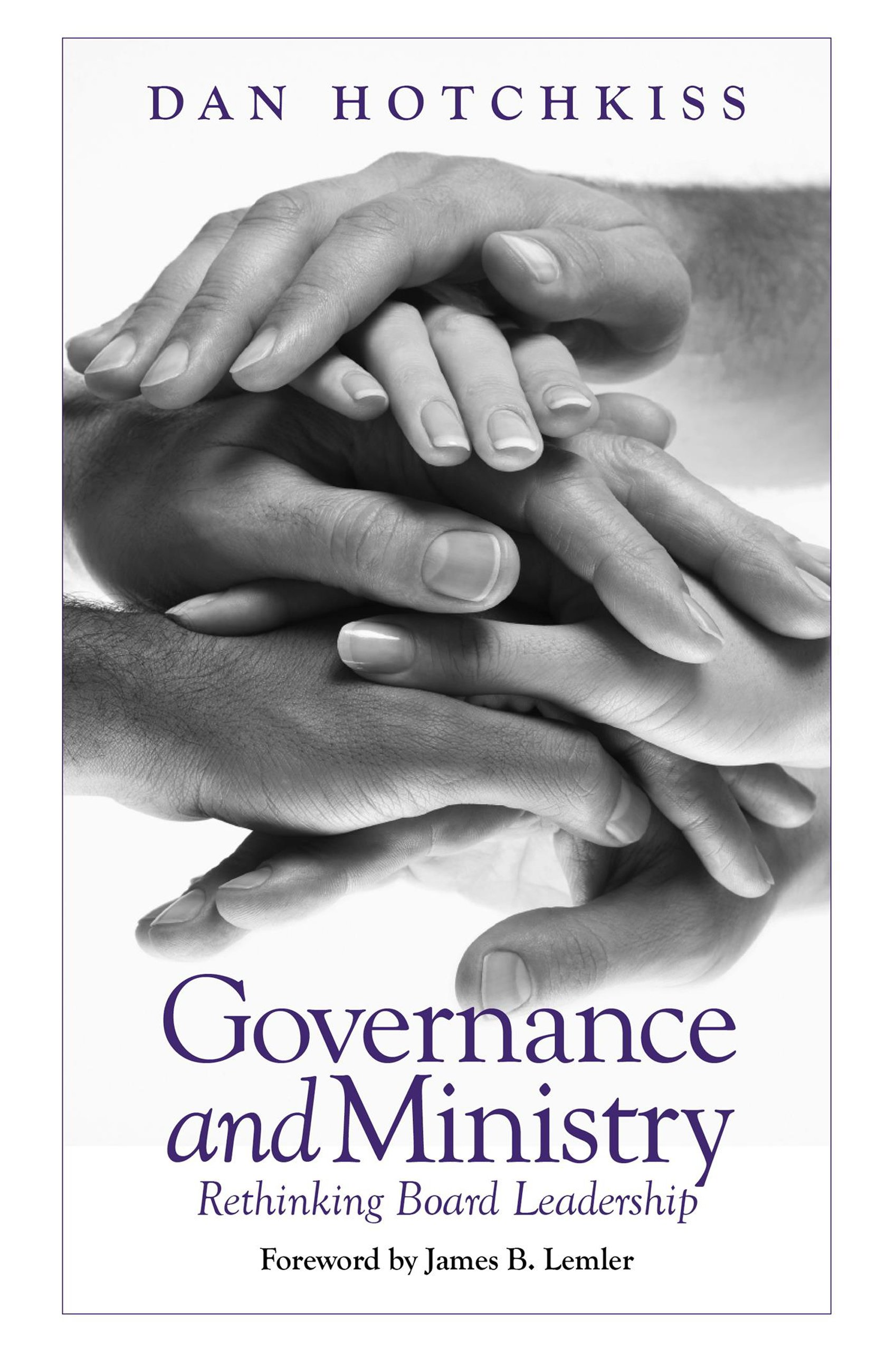 Read Online Governance and Ministry: Rethinking Board Leadership ebook