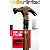 Blue Collar Frayed: Working Men in Tomorrow's Economy (Redback)