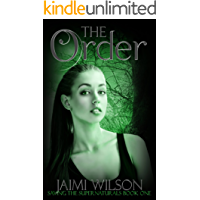 The Order (Saving the Supernaturals Book 1)