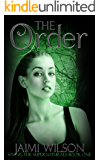 The Order (Saving the Supernaturals Book 1)