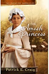 The Amish Princess (The Paradise Chronicles Book 2) Kindle Edition