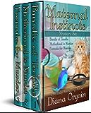 The Maternal Instincts Mysteries Box Set 1-3: Bundle of Trouble, Motherhood is Murder, Formula for Murder
