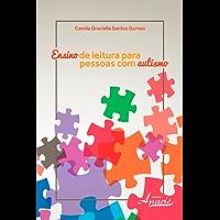 Ensino de leitura para pessoas com autismo (Educação e Pedagogia: Educação, Tecnologias e Transdisciplinaridades)