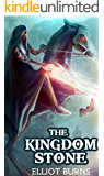 The Kingdom Stone: A LitRPG Series (Royaume Cycle Book 1)