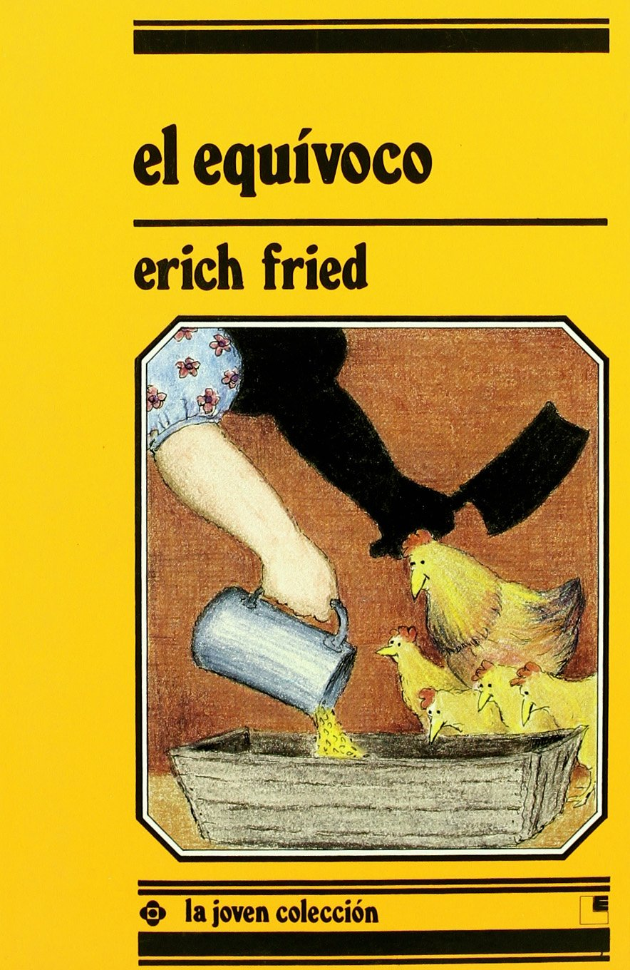 El Equivoco (Spanish Edition): Erich Fried: 9788485334667 ...