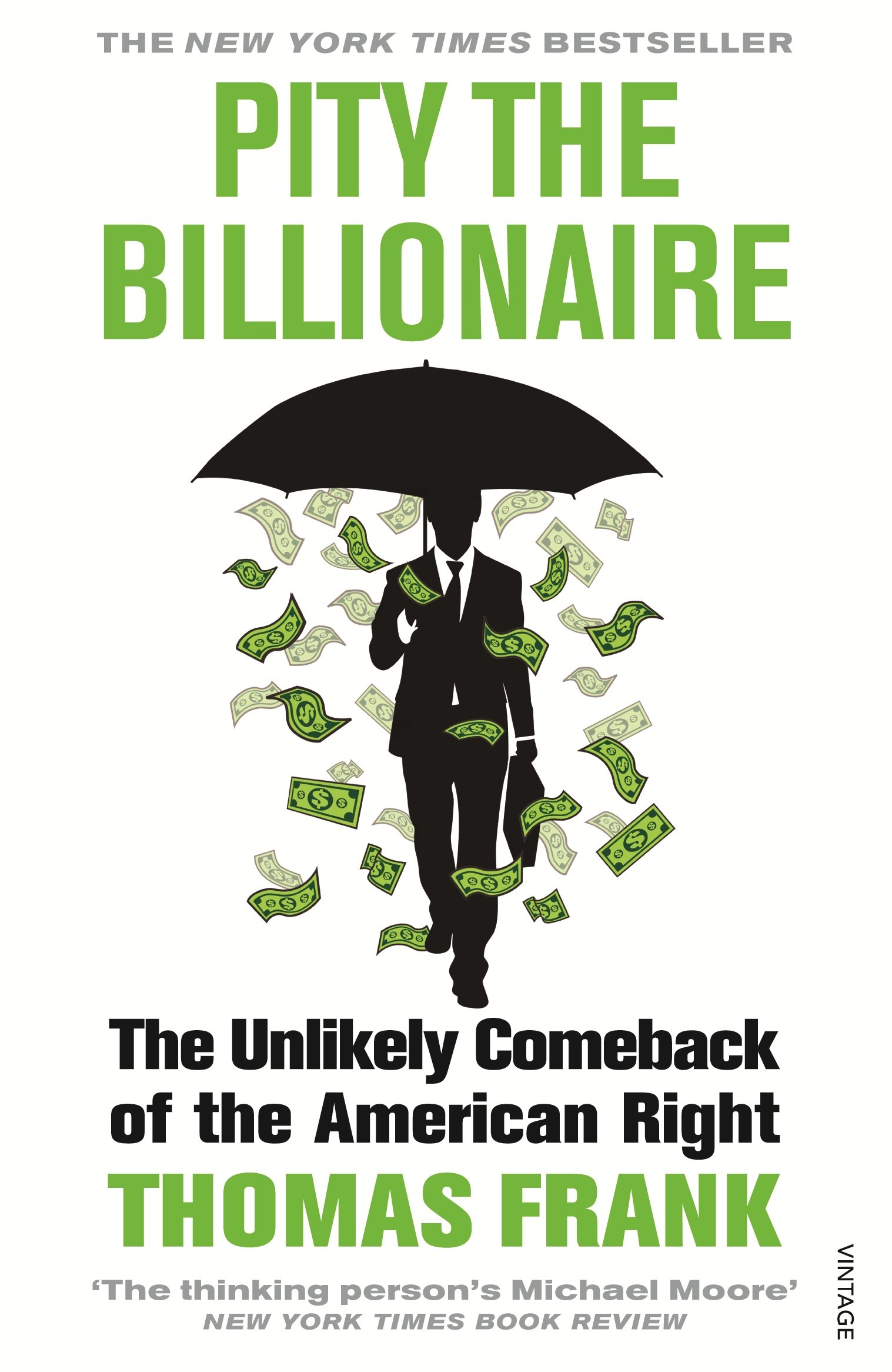 Download pity the billionaire: the hard-times swindle and the unlikel….