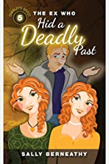 The Ex Who Hid a Deadly Past (Charley's Ghost Book 5) Kindle Edition
