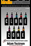 E-Juice Recipes: Clone Zone - 21 Popular E-Liquid Clone Recipes  For Your Electronic Cigarette, E-Hookah G-Pen (All Day Vape)
