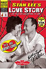 Stan Lee's Love Story: As Told by His One and Only Daughter, JC Lee Kindle Edition