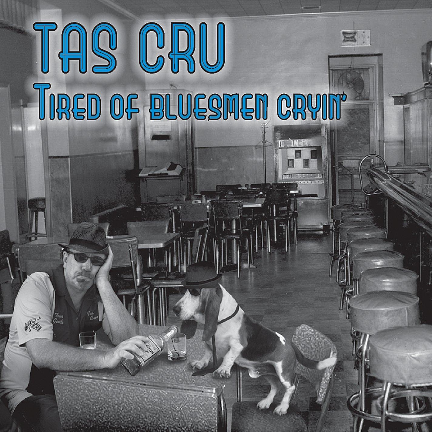Tired of Bluesmen Cryin