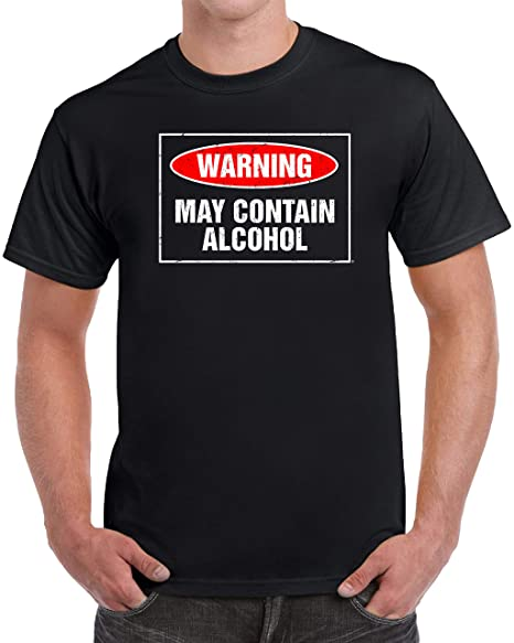 7d70170a4 tees geek Warning: May Contain Alcohol Funny Drinking Men's T-Shirt - (Small