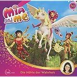 Mia and me - Die Höhle der Wahrheit - Das Original-Hörspiel zur TV-Serie, Folge 10