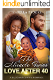 The Miracle Twins: : A BWWM Romance (Love after 40)