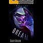 Dream (The Waking Sleep Book 2)