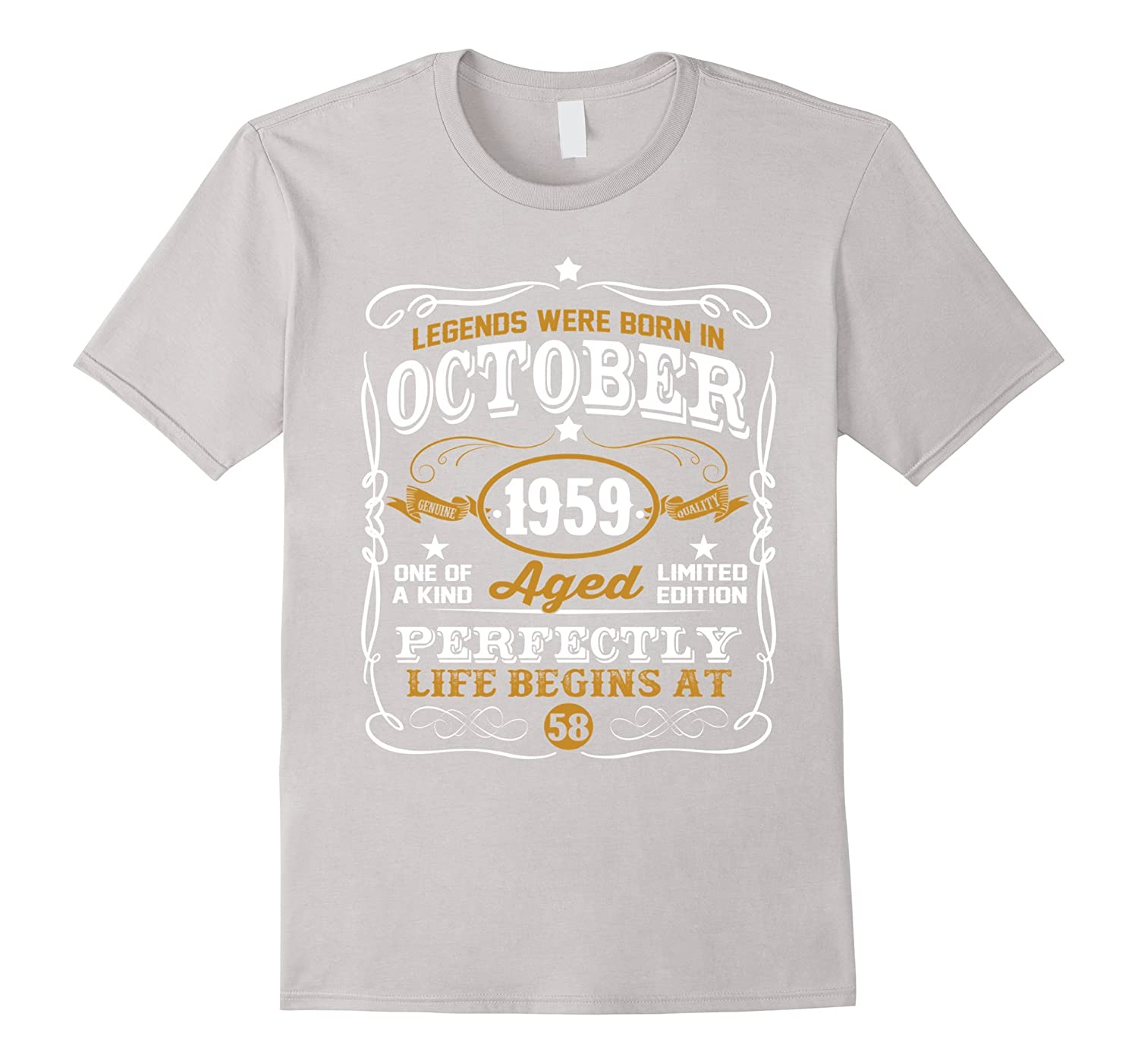 0346799e9 Legends Were Born In October 1959 - 58th Birthday T-Shirt-FL ...