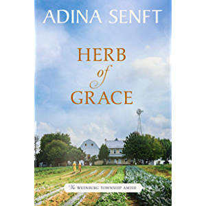 Herb of Grace: Amish Romance (The Whinburg Township Amish Book 4)