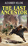 The Last Ancestor: The Swordbringer Book 1