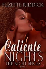 Caliente Nights (The Night Series Book 1) Kindle Edition