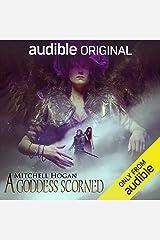 A Goddess Scorned Audible Audiobook